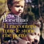 cover_tiracconterotuttelestoriechepotro_agneseborsellino