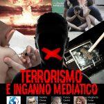 Terrorismo e inganno mediatico - 15 Ottobre 2017